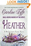 Mail-Order Brides of the West: Heather (McCutcheon Family Series Book 4)