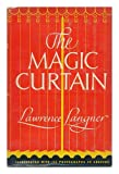 img - for The magic curtain: The story of a life in two fields, theatre and invention, book / textbook / text book