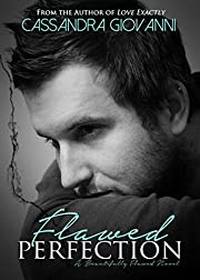 Flawed Perfection (Beautifully Flawed Book 1)