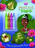 The Princess and the Frog Once Upon a Lily Pad [With 4 Crayons] (Princess & the Frog)