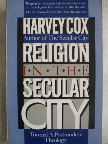 Download Religion in a Secular City: Essays in Honor of Harvey Cox Ebook Online