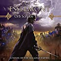 Orb Sceptre Throne: Novels of the Malazan Empire, Book 4 Audiobook by Ian C. Esslemont Narrated by John Banks