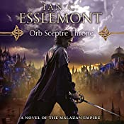 Orb Sceptre Throne: Novels of the Malazan Empire, Book 4   Ian C. Esslemont