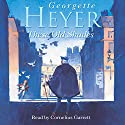These Old Shades (       UNABRIDGED) by Georgette Heyer Narrated by Cornelius Garrett
