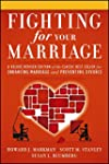 Fighting for Your Marriage: A Deluxe...