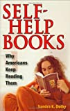 img - for Self-Help Books: Why Americans Keep Reading Them book / textbook / text book