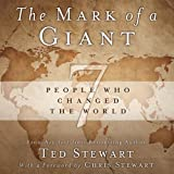 img - for The Mark of a Giant: 7 People Who Changed the World book / textbook / text book