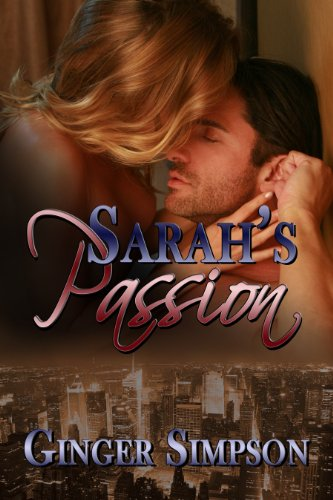 Book: Sarah's Passion (Sequel to Sarah's Heart) by Ginger Simpson