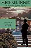 A Family Affair (Inspector Appleby Mysteries)