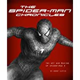 "The 'Spider-Man' Chronicles: The Art and Making of ""Spider-Man 3""von ""Grant Curtis"""