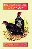 Elizabeth Baker Important Bird Areas in Tanzania