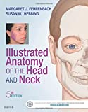 img - for Illustrated Anatomy of the Head and Neck, 5e (.NET Developers Series) book / textbook / text book