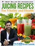 Juicing Recipes From Fitlife.TV Star...