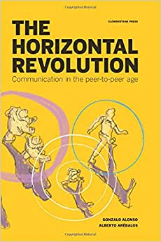 The Horizontal Revolution