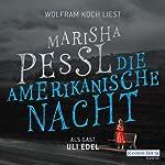 Die amerikanische Nacht | Marisha Pessl
