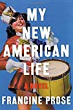 My New American Life: A Novel