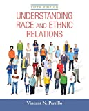 img - for Understanding Race and Ethnic Relations Plus NEW MySocLab for Race and Ethnicity -- Access Card Package (5th Edition) book / textbook / text book