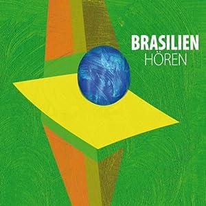 Brasilien hören Hörbuch