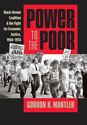 power-to-the-poor-black-brown-coalition-and-the-fight-for-economic-justice-1960-1974