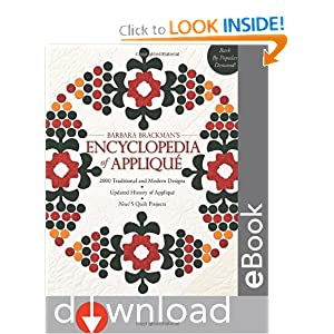 Barbara Brackman's Encyclopedia of Applique: 2000 Traditional and Modern Designs, Updated History of Applique, Five New Quilt Projects!
