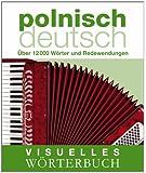 Visuelles Wörterbuch Polnisch-Deutsch: Über 12.000 Wörter und Redewendungen (Coventgarden)