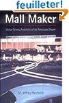 Mall Maker: Victor Gruen, Architect o...