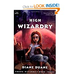 High Wizardry (The Young Wizards Series, Book 3) by Diane Duane