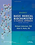 img - for By Lieberman: Marks' Basic Medical Biochemistry: a Clinical Approach Third (3rd) Edition book / textbook / text book
