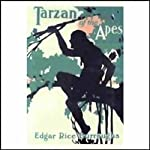 Tarzan of the Apes (       UNABRIDGED) by Edgar Rice Burroughs Narrated by David Ian Davies