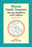 img - for Dharma Family Treasures: Sharing Buddhism with Children (Family & Childcare) book / textbook / text book