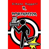 Il Portapizzadi Simone Ruggeri