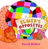 Elmer's Opposites (Andersen Press Picture Books)
