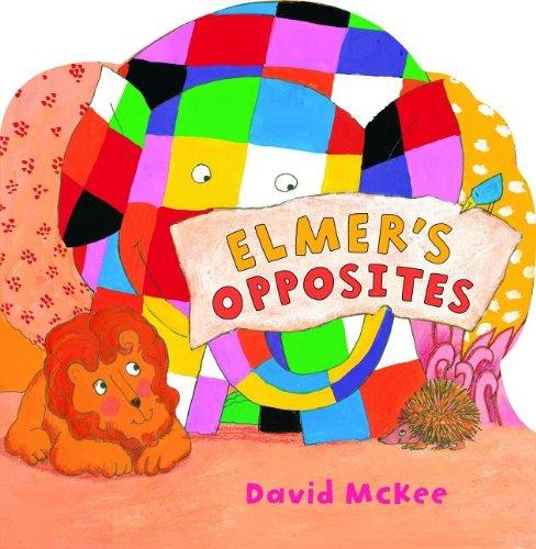 Elmer's Opposites (Andersen Press Picture Books (Hardcover))