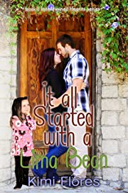 It all Started with a Lima Bean (Intertwined Hearts book 1)