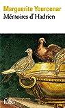 Mémoires d'Hadrien par Yourcenar