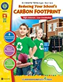 Reducing Your School's Carbon Footprint (Climate Change)