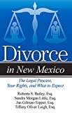 img - for Divorce in New Mexico: The Legal Process, Your Rights, and What to Expect book / textbook / text book