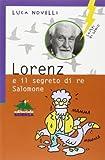 img - for Lorenz e il segreto di re Salomone book / textbook / text book