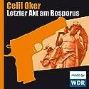 Letzter Akt am Bosporus (Ein Fall für Remzi Ünal) Hörspiel von Celil Oker Gesprochen von: Sema Meray, Ilknur Boyraz, Arzu Ermen, Serpil Eryilmaz, Ibrahim Demirtas