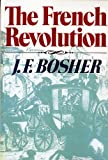 img - for The French Revolution (Revolutions in the Modern World) by Bosher, J. F. (1989) Paperback book / textbook / text book