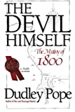 The Devil Himself: The Mutiny of 1800 (1590130359) by Pope, Dudley