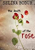 The Death Of The Rose