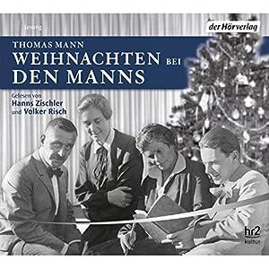 Weihnachten bei den Manns Audiobook