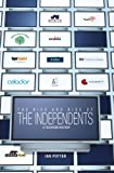 Rise and Rise of the Independents, The: A Television History