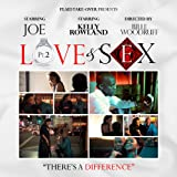 Love & Sex Pt. 2 (feat. Kelly Rowland)