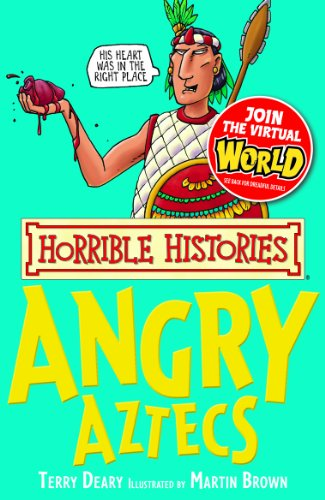 Terry Deary - Horrible Histories: Angry Aztecs