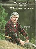 img - for Harry Drabik's Guide to Wilderness Canoeing book / textbook / text book