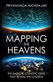 img - for Mapping the Heavens: The Radical Scientific Ideas That Reveal the Cosmos book / textbook / text book