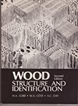 Wood Structure and Identification (Syracuse Wood Science Series 6)