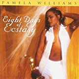 Songtexte von Pamela Williams - Eight Days of Ecstasy